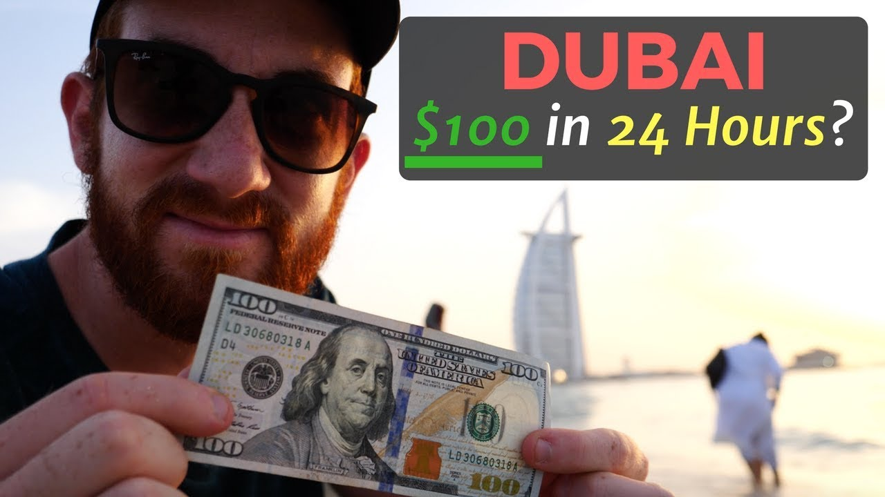 100 In Dubai 24 Hours How Much Can