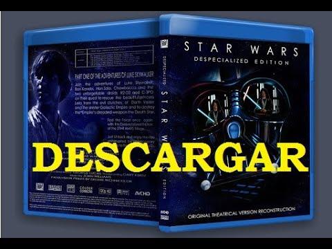 Descargar Star Wars Despecialized Edition - Episodios IV, V, VI (Español  Latino)