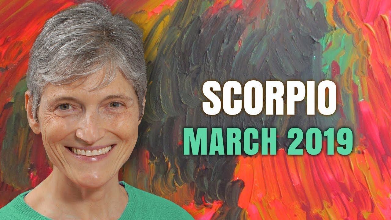 Scorpio March 2019 Astrology Horoscope Forecast