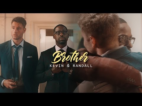 "Kevin & Randall | ""I've got you, brother"""