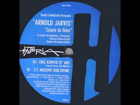 Benji Candelario feat Arnold Jarvis - Learn To Give (Eric Kupper 12-inch Mix)