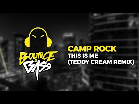 Camp Rock  This Is Me Teddy Cream Remix