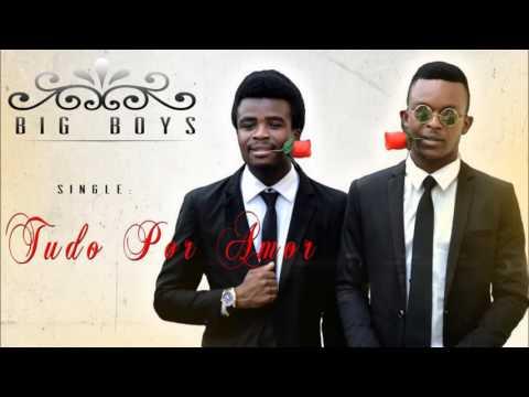 Big Boys - Amor Pa Bo thumbnail