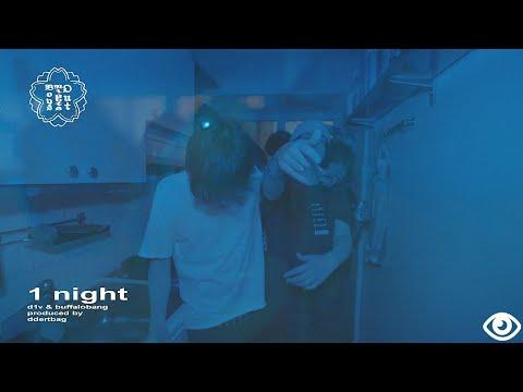 d1v - 1 night ft. buffalobang (Official Music Video)