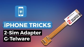 2-SIM-Adapter G-Telware Test | iPhone-Tricks.de