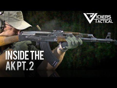 Inside the AK Pt. 2 - AK-47