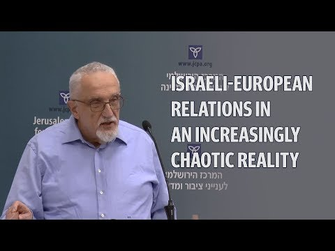 Israeli-European Relations in an Increasingly Chaotic Realit