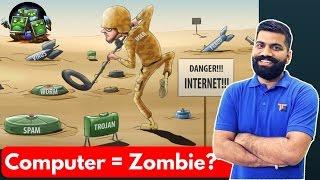 Computer turning Zombies?? Botnet Explained
