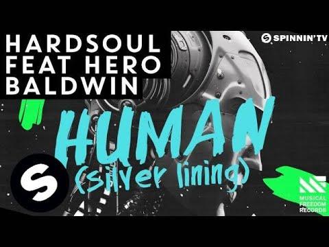 Hardsoul feat. Hero Baldwin - Human (Silver Lining) [OUT NOW]