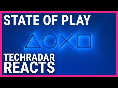 TechRadar Reacts to the PlayStation State of Play
