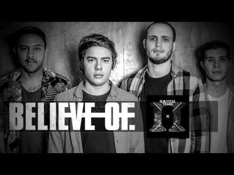 BELIEVE OF. - 'SURVIVAL YEARS'