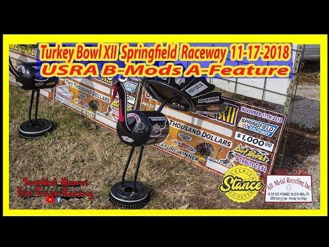 B-Mods - A-Feature - Turkey Bowl XII Springfield Raceway 11-17-2018