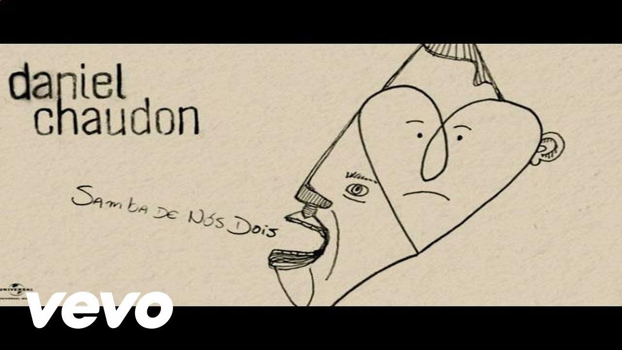 Daniel Chaudon, Martinalia - O Samba De Nós Dois