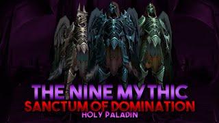 The Nine Mythic VS HQ   Holy Paladin Sanctum of Domination
