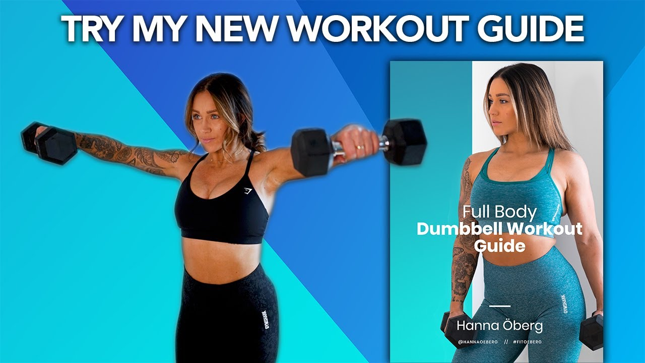 Try A Workout From My New FULL BODY DUMBBELL GUIDE!