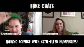 Comedians Talking Science | Fake Chats | Katie Ellen Humphries
