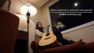 Jera  Hatiku Masih Milikmu  By Bunga Citra Lestari  Dhea Natallis Cover