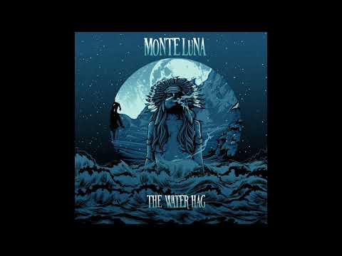 MONTE LUNA - The Water Hag (single 2019)