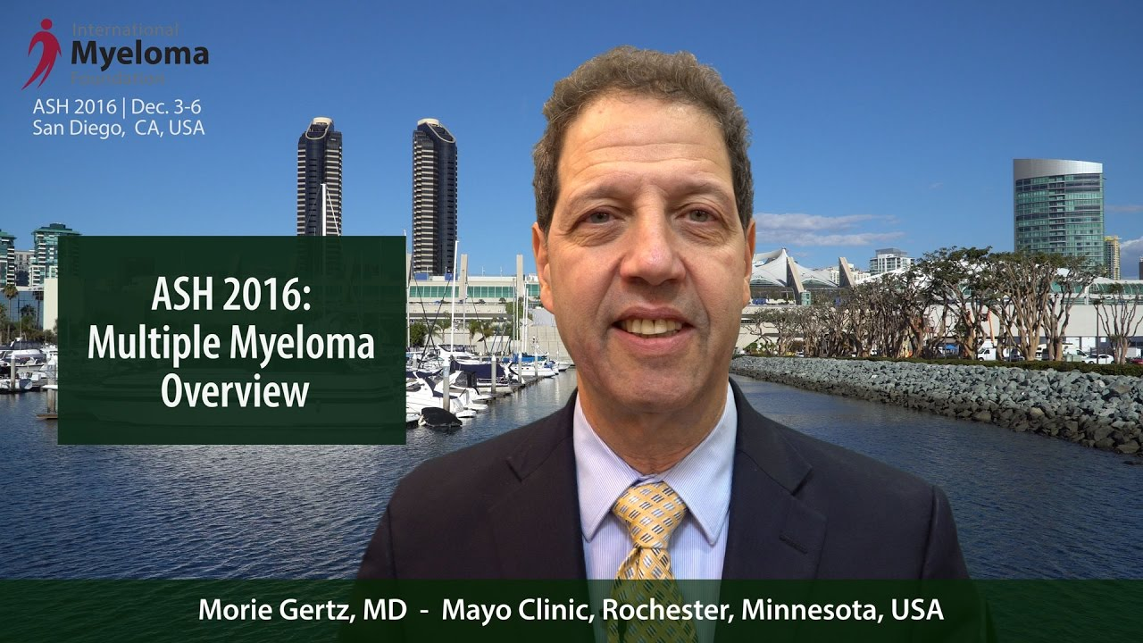 Dr  Morie Gertz on ASH 2016 | Int'l Myeloma Fndtn