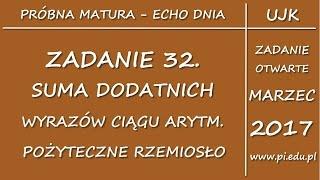Zadanie 32. ECHO DNIA. Marzec 2017 PP [Ciągi]