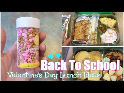 BACK TO SCHOOL LUNCH IDEAS |  VALENTINES DAY