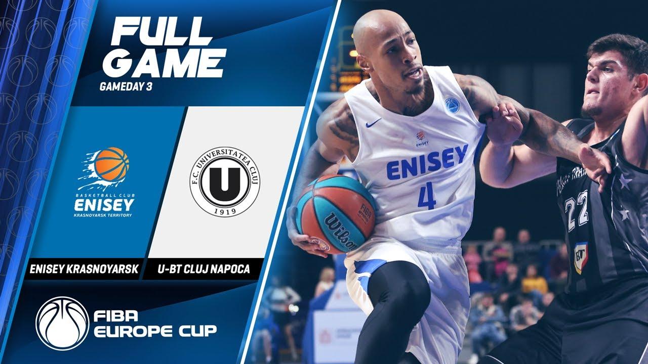Enisey Krasnoyarsk v U-BT Cluj Napoca - Full Game - FIBA Europe Cup 2019