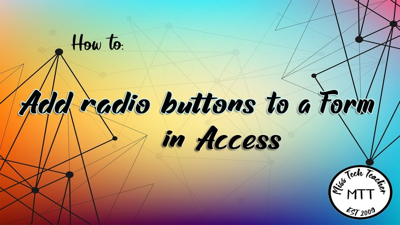 Igcse Ict 0417  Adding Radio Buttons To A Form In Access