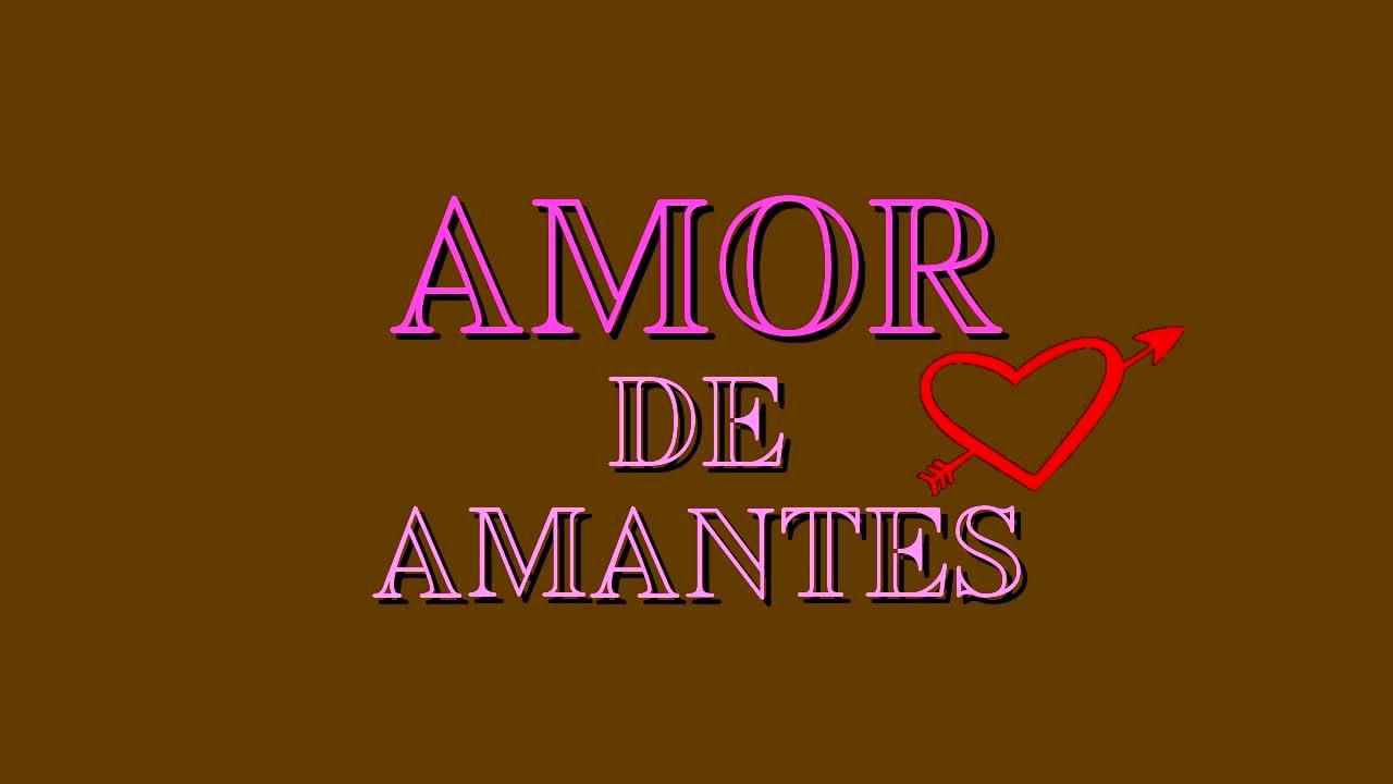 Frases De Amor Para Amantes 2016 Antologia 1 Youtube