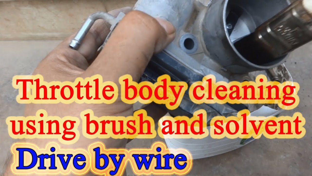 Drive by wire Throttle body cleaning and maintenance