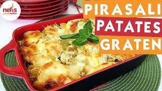 Pırasalı Patates Graten - Sebze Yemek Tarifleri - Nefis Yemek Tarifleri