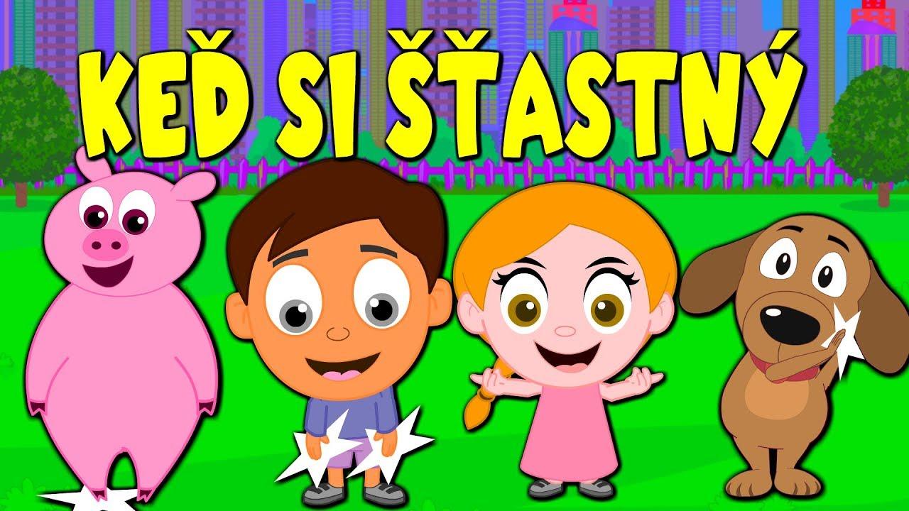 d965695cc If You Are Happy And You Know It in Slovak Language. Slovenské detské  pesničky