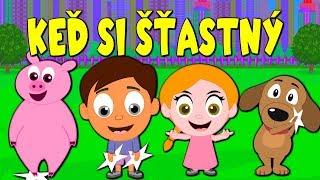Keď si šťastný + 8 pesničiek   Zbierka   Slovenské detské pesničky