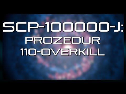 SCP-100000-J: Prozedur 110-Overkill