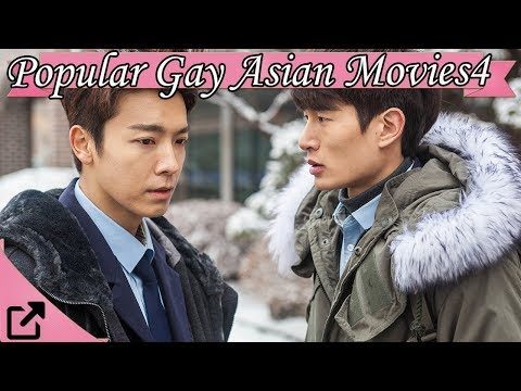 Top 50  Popular Gay Asian Movies  (Korean, Japanese, Taiwanese )