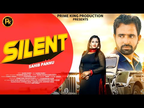 silent-by-sahib-pannu-!-new-punjabi-song-2021-latest-this-week-!-latest-punjabi-song-2021-!