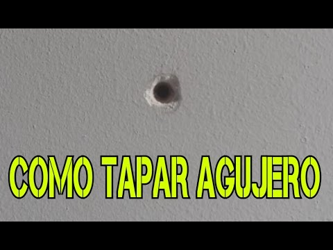 Como Tapar Un Agujero En La Pared Youtube