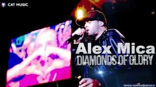 Alex Mica - Diamonds of Glory (Official Single)
