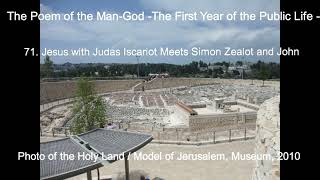 [AudioBook] The Poem of the ManGod / ch.71 Jesus with Judas Iscariot Meets Simon Zealot and John