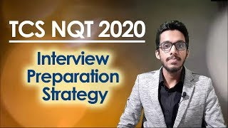 TCS NQT 2020 Interview Preparation Strategy | Leading the Interview | Mock Interview