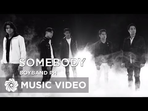BoybandPH - Somebody (Official Music Video)