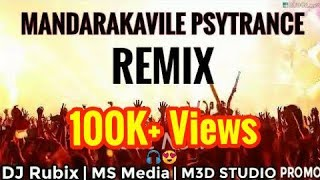 Mandarakavile Psytrance Remix | DJ Rubix | MS Media || Mixhound 3D Studio