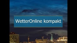 WO kompakt: Der Wetter-Tag im Überblick (09.06.2020)