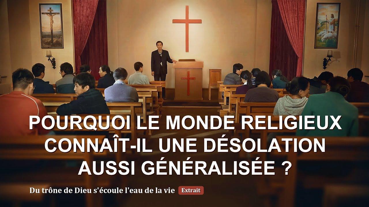 Pourquoi le monde religieux connaît-il une désolation aussi généralisée ?