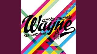 Wayne (feat. Curlyman)