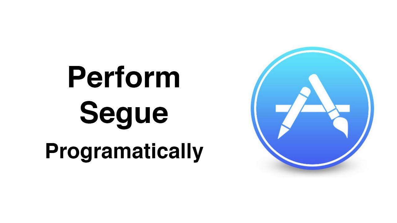 Swift: AppStore - Perform Segue In Code or Programmatically (Ep 4)