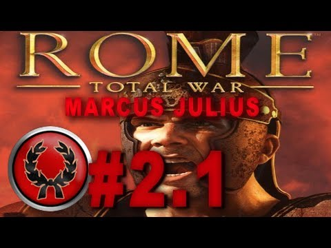 Rome: Total War Role Play Campaign - Marcus Julius #2.1