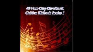 40 Non-Stop SlowRock Golden Hitback Series 1