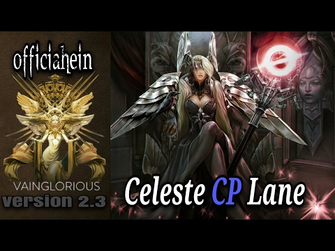 officialhein | Celeste CP Lane - Vainglory hero gameplay from a pro player