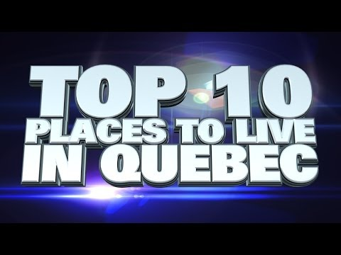 10 best places to live in Quebec 2014