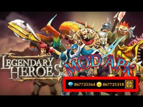 legendary heroes apk mod latest